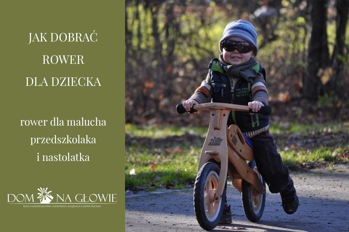 jak dobrać rower dla dziecka